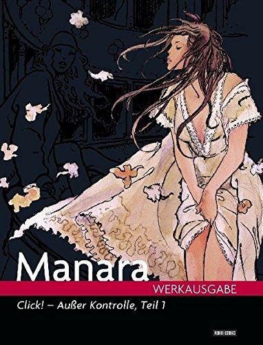 Milo Manara Werkausgabe 11: Click - Außer Kontrolle