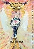 Channeling von Erzengel Chamuel: Evolution