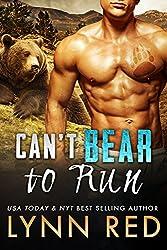 Can't Bear to Run (Alpha Werebear Paranormal Romance) (Kendal Creek Bears Book 1) (English Edition)
