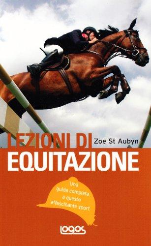 Lezioni di equitazione. Ediz. illustrata por Zoe St. Aubyn