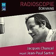 Radioscopie (Écrivains): Jacques Chancel reçoit Jean-Paul Sartre