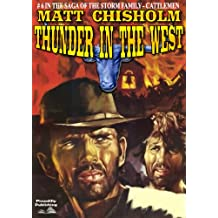 Thunder in the West (A Storm Family Western Book 6)