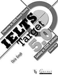 IELTS Target 5.0: Preparation for IELTS General Training - Leading to IELTS Academic 2013 Teacher's Book