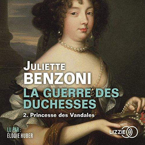 Princesse des Vandales (La Guerre des Duchesses 2)
