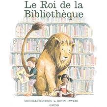 ROI DE LA BIBLIOTHEQUE