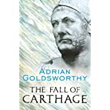 The Fall of Carthage: The Punic Wars 265-146BC (CASSELL MILITARY PAPERBACKS) (English Edition)