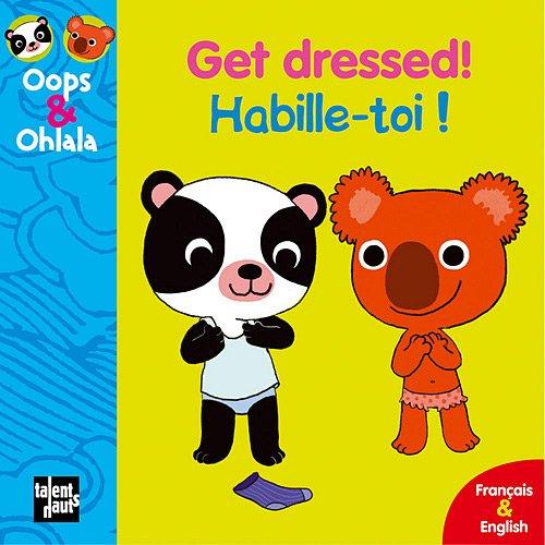 Get Dressed Habille Toi