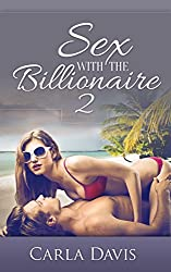 Sex With The Billionaire: 2 (English Edition)