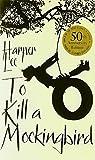 To Kill a Mockingbird 50th Anniversary edi edition by Lee, Harper (2010) Paperback