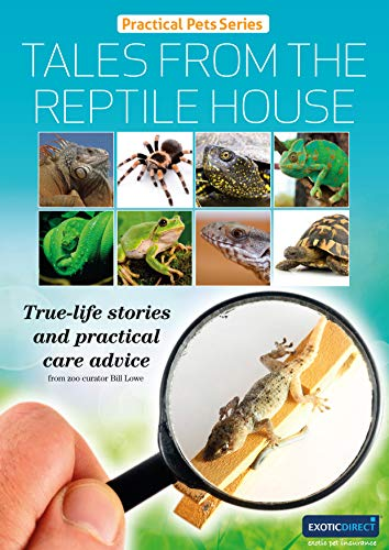 Tales from the Reptile House: True-life stories and practical care advice (Practical Pets Series Book 8) (English Edition)