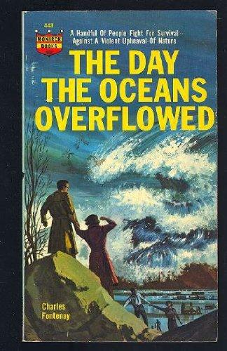 Day the Oceans Overflowed par Charles L. Fontenay