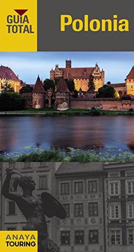 Polonia (Guía Total - Internacional) por Anaya Touring