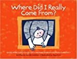 Where Did I Really Come From?: Sexual...