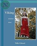 Viking: drakter kl?r (Norwegian Edition) by Ms Nille Gl?sel (2010-07-02)