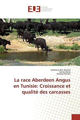La race aberdeen angus en tunisie: croissance et qualité des carcasses par Collectif