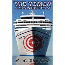 The Yemen Connection (An MP-5 CIA Series Thriller Book 4)