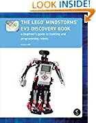 #6: The LEGO MINDSTORMS EV3 Discovery Book: A Beginner's Guide to Building and Programming Robots