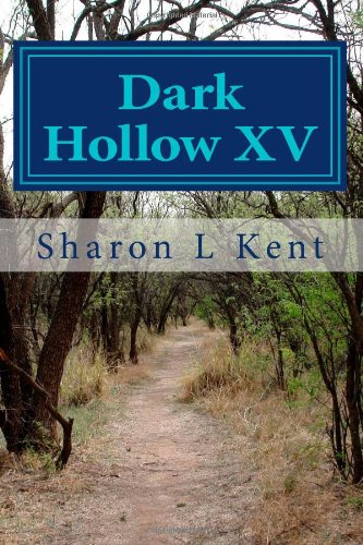 Dark Hollow XV: Volume 15