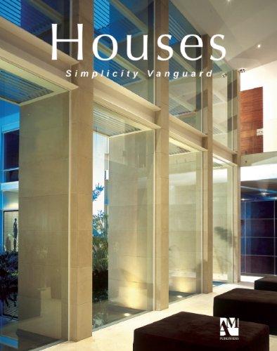 Houses: Avant Garde Simplicity