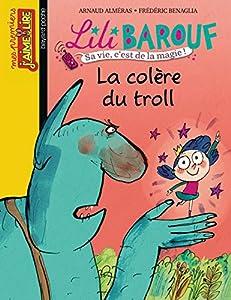 "Afficher ""Lili Barouf La colère du troll"""