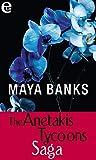 The Anetakis Tycoons Saga (eLit): Ricordi sotto il sole | Il magnate greco | Sedotta da un greco