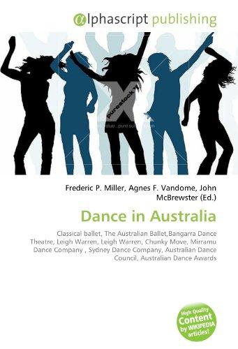 Dance in Australia: Classical ballet, The Australian Ballet,Bangarra Dance Theatre, Leigh Warren, Leigh Warren, Chunky Move, Mirramu Dance Company, ... Dance Council, Australian Dance Awards