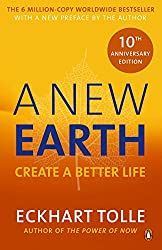 A New Earth: Create a Better Life
