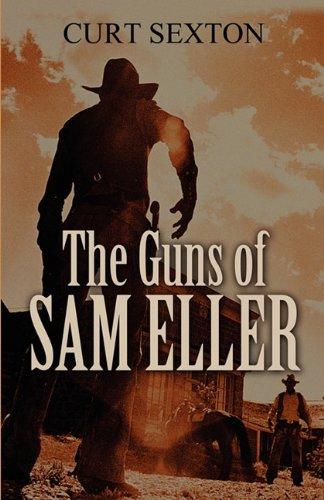 The Guns of Sam Eller Cover Image