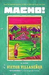 Macho!: A Novel by Victor Villasenor (2012-10-02)