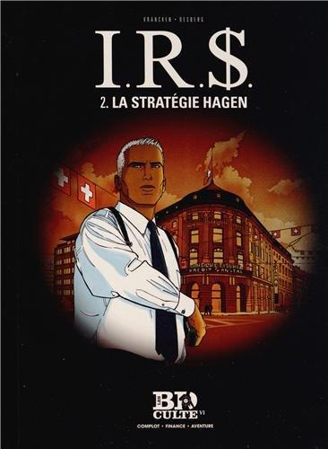 I.R.$. - T.2 : La stratégie Hagen