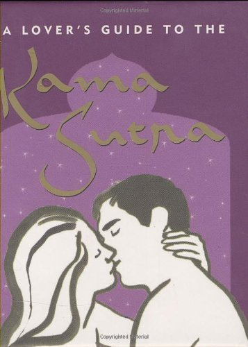 A Lover's Guide To The Kama Sutra (Mini Books) by Virginia Reynolds (2002-06-01)