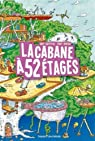 La cabane à 13 étages, tome 4 : La cabane à 52 étages par Griffiths