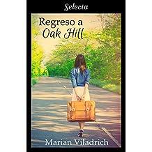 Regreso a Oak Hill (Oak Hill 2)