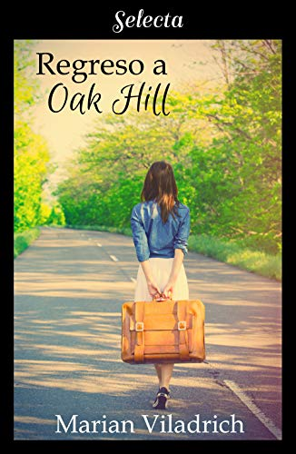 Regreso a Oak Hill Oak Hill 2