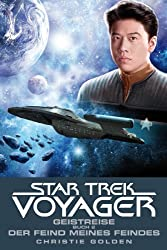 Star Trek - Voyager 4: Geistreise 2 - Der Feind meines Feindes