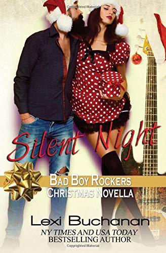 Silent Night (Bad Boy Rockers, Band 6) - Buchanan Buchanan Bad