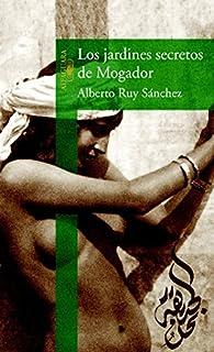Los jardines secretos de Mogador par Alberto Ruy Sánchez