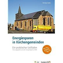 Energiesparen in Kirchengemeinden: Ein praktischer Leitfaden