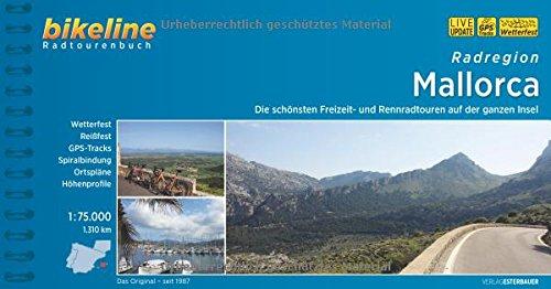 Bikeline Radtourenbuch: Radatlas Mallorca: Die schönsten Freizeit- und Rennradtouren auf der ganzen Insel. Radtourenbuch und Karte 1:75.000, 1.317 km, GPS-Tracks-Download