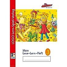Die Alphas - Mit allen Sinnen Lesen lernen für alle Kinder von 4 - 7 Jahren: Mein Leselernheft 3