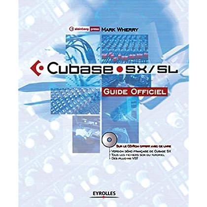 Cubase SX/SL. Guide officiel, avec CD-ROM