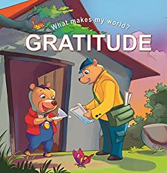 What Makes My World Gratitude