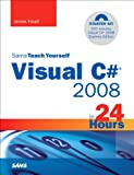 Image de Sams Teach Yourself Visual C# 2008 in 24 Hours: Complete Starter Kit