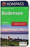 KOMPASS Wanderführer Bodensee: Wanderführer mit Extra-Tourenkarte 1:75.000, 75 Touren, GPX-Daten zum Download.