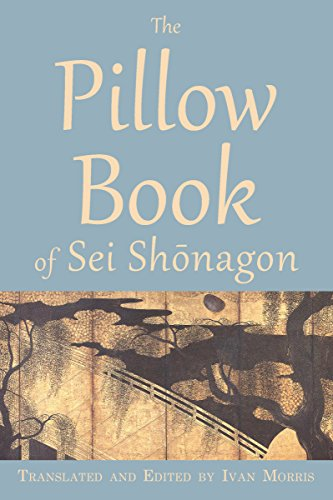 The Pillow Book of Sei Shōnagon (Translations from the Asian Classics)