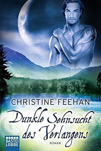 Dunkle Sehnsucht des Verlangens (Historische Liebesromane. Bastei Lübbe Taschenbücher)