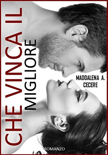 Che vinca il migliore (Italian Edition)