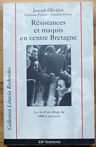 Résistances et maquis en centre Bretagne