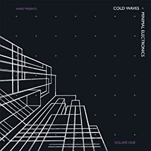 Cold Waves And Minimal Electro
