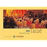 Die Gesänge aus Taizé: Liederbuch